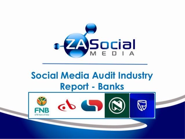 Social Media Audit Industry Report - Banks
