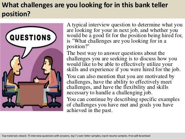 Bank teller interview questions.