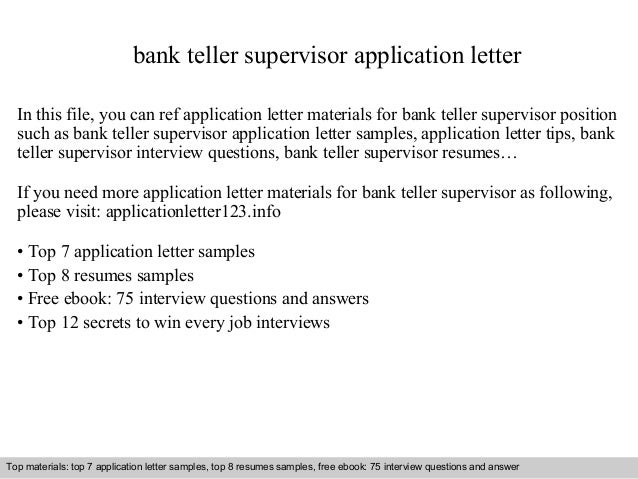 bank teller supervisor application letter in this file you can ref application letter materials for