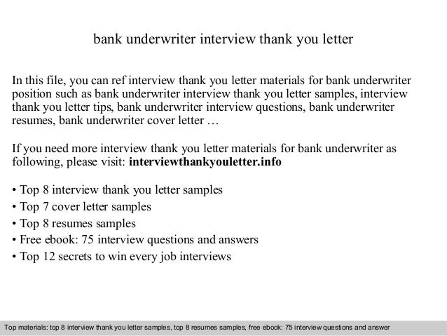 bank underwriter interview thank you letter in this file you can ref interview thank you - Underwriter Cover Letter