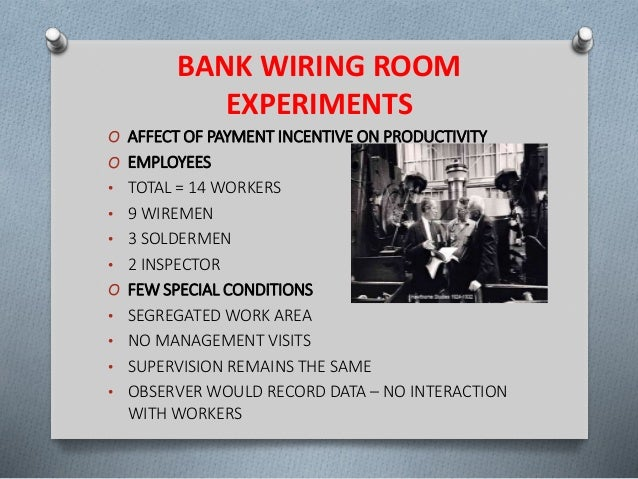 bank wiring observation room experiment rh slideshare net Inpatient Observation Room Houses with Observation Rooms