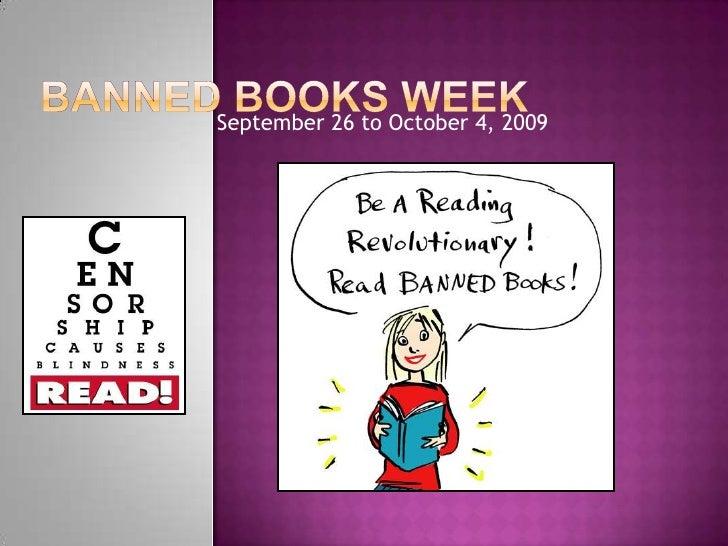 Banned Books Week<br />September 26 to October 4, 2009<br />