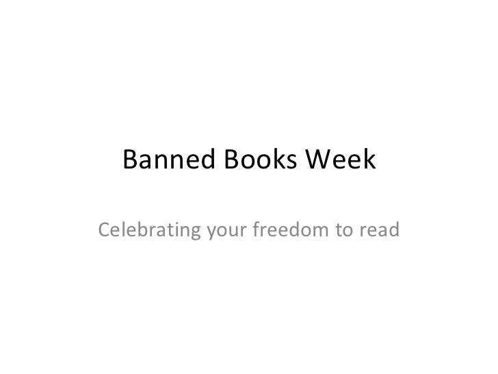 Banned Books Week Celebrating your freedom to read