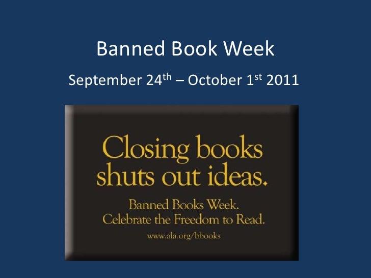Banned Book Week<br />September 24th – October 1st 2011<br />
