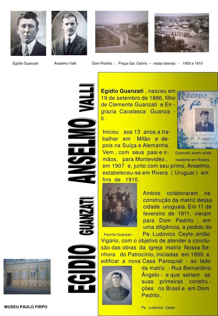Egídio Guanzati   Anselmo Valli   Dom Pedrito : Praça Gal. Osório – vistas laterais - 1905 e 1910                         ...