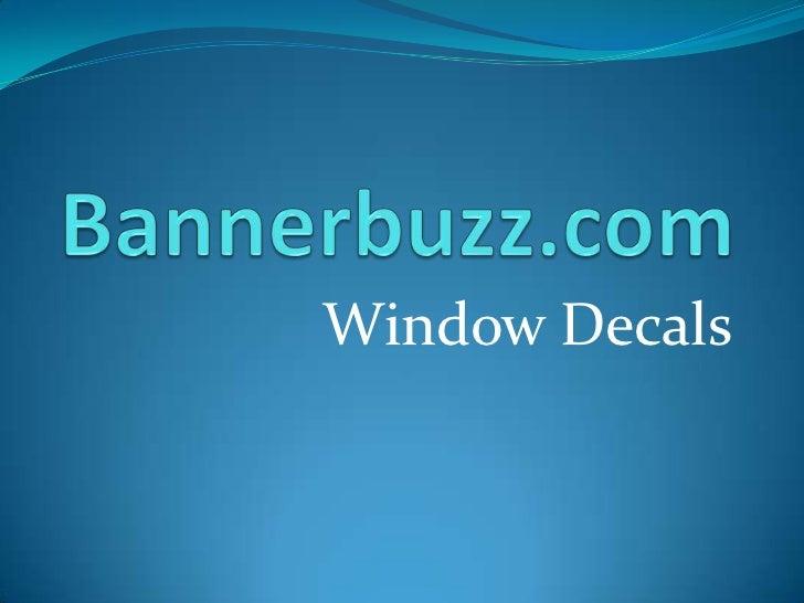 Bannerbuzz.com<br />Window Decals<br />