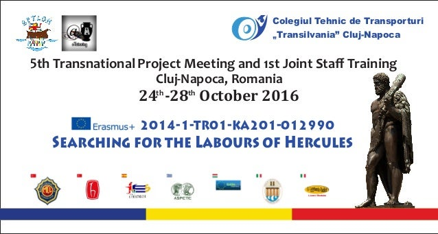 5th Transnational Project Meeting and 1st Joint Staff Training Cluj-Napoca, Romania th th 24-28October2016 Searching ...