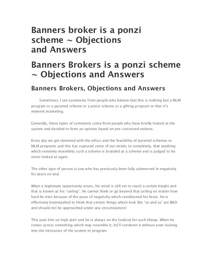 Banners broker is a ponzischeme ~ Objectionsand AnswersBanners Brokers is a ponzi scheme~ Objections and AnswersBanners Br...