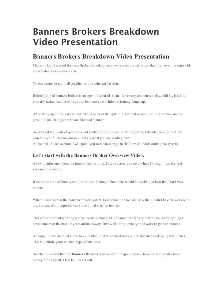 Banners Brokers BreakdownVideo PresentationBanners Brokers Breakdown Video PresentationI haven't found a good Banners Brok...