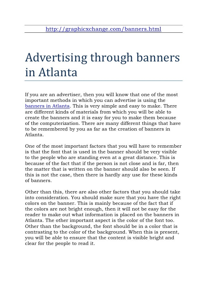 http://graphicxchange.com/banners.htmlAdvertising through bannersin AtlantaIf you are an advertiser, then you will know th...
