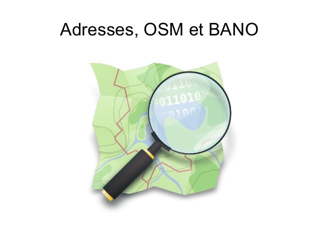 Adresses, OSM et BANO