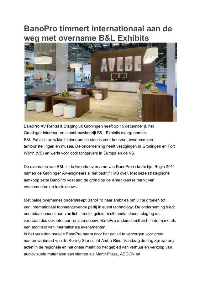 BanoPro timmert internationaal aan de weg met overname B&L Exhibits  BanoPro AV Rental & Staging uit Groningen heeft op 15...