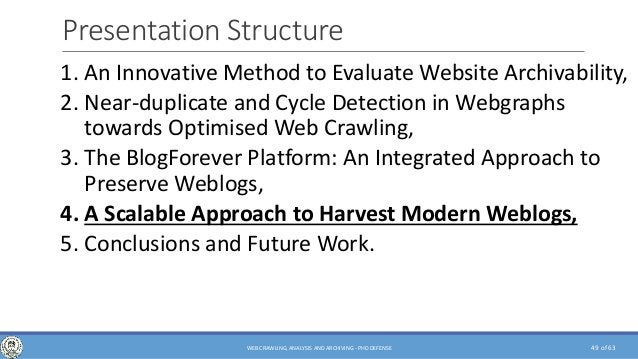 of 63 Presentation Structure 1. An Innovative Method to Evaluate Website Archivability, 2. Near-duplicate and Cycle Detect...