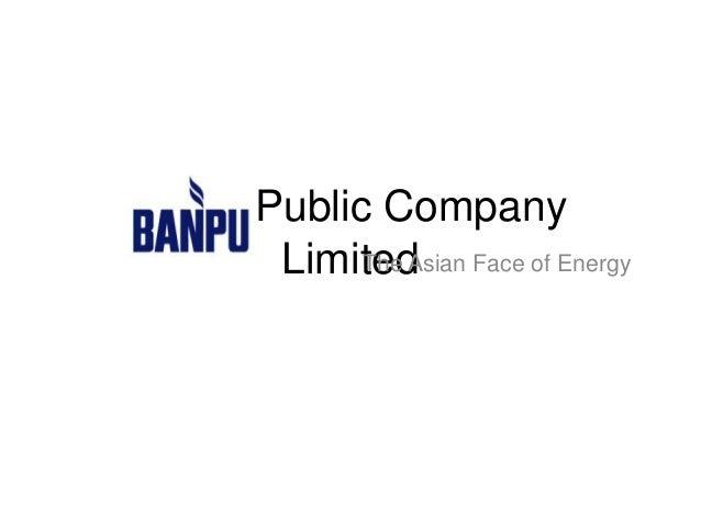 Banpu Public Company LimitedThe Asian Face of Energy