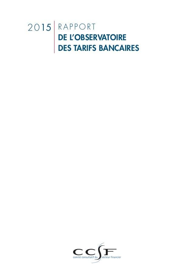 r a p p o rt de l'observatoire des tarifs bancaires 2015