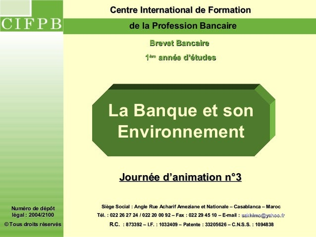 Centre International de Formation                                       de la Profession Bancaire                         ...