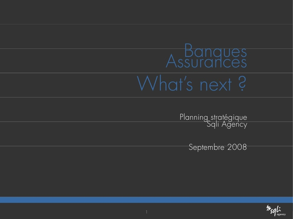 Banque Assurance : what\'s next ?