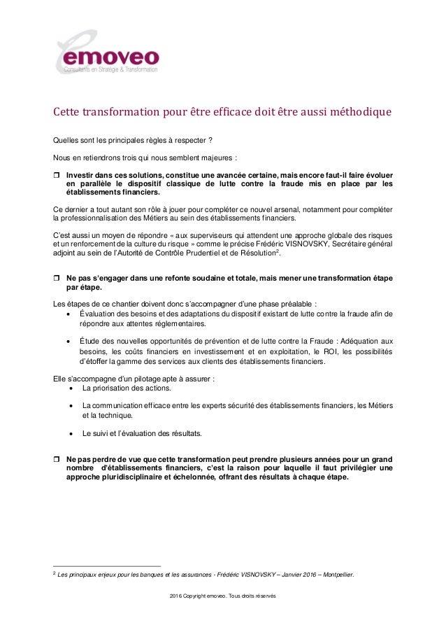 2016 Copyright emoveo. Tous droits réservés Cette transformation pour être efficace doit être aussi méthodique Quelles son...