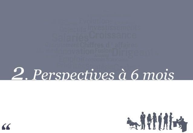 2. Perspectives à 6 mois