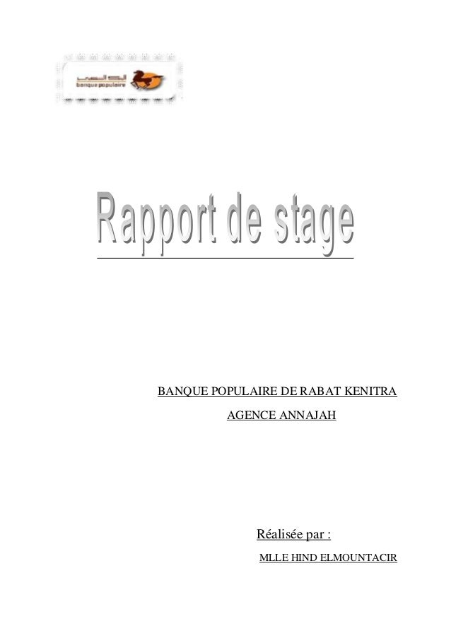 BANQUE POPULAIRE DE RABAT KENITRA AGENCE ANNAJAH Réalisée par : MLLE HIND ELMOUNTACIR
