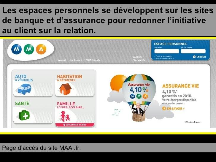Les espaces personnels se développent sur les sites de banque et d'assurance pour redonner l'initiative au client sur la r...