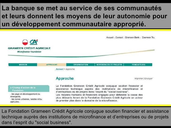 La banque se met au service de ses communautés et leurs donnent les moyens de leur autonomie pour un développement communa...