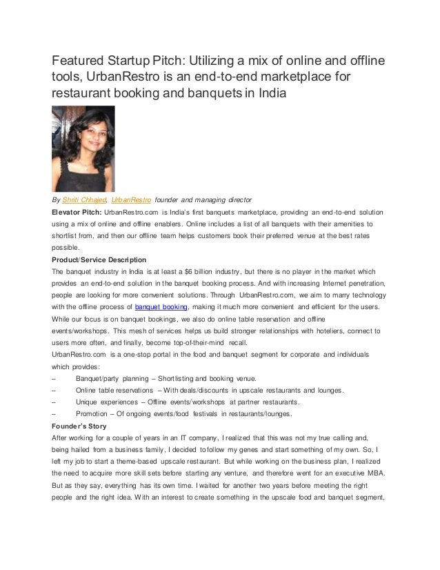 Featured Startup Pitch: Utilizing a mix of online and offline tools, UrbanRestro is an end-to-end marketplace for restaura...