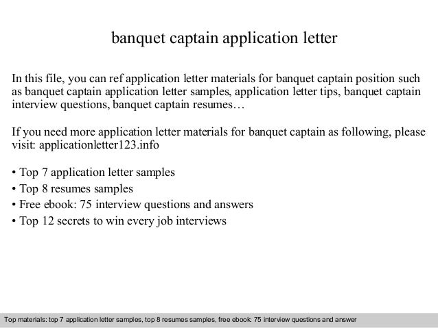 banquet captain application letter in this file you can ref application letter materials for banquet