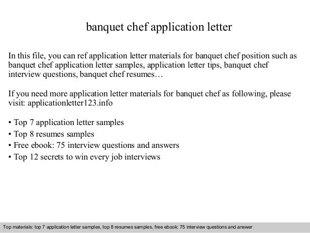 Banquet Chef Application Letter In This File, You Can Ref Application Letter  Materials For Banquet ...