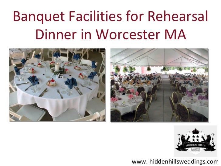 Banquet Facilities for Rehearsal   Dinner in Worcester MA                   www. hiddenhillsweddings.com