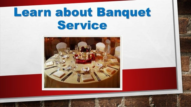 Learn about Banquet Service