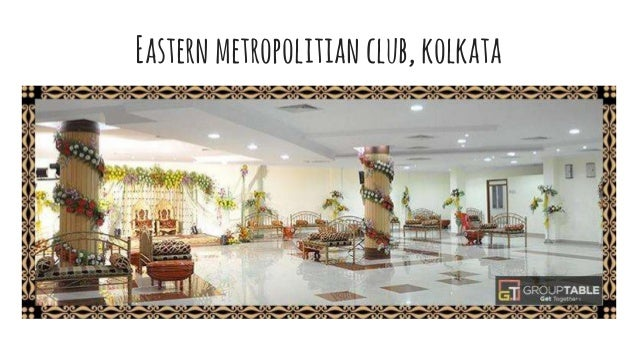 Easternmetropolitian club,kolkata