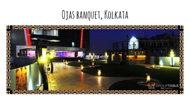 Ojasbanquet,Kolkata