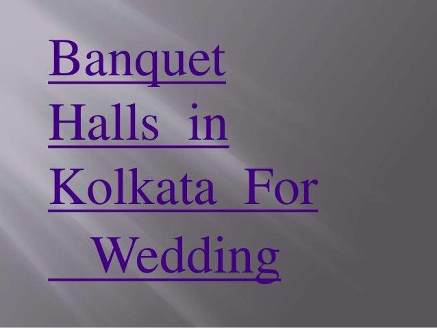 Banquet Halls in Kolkata For Wedding