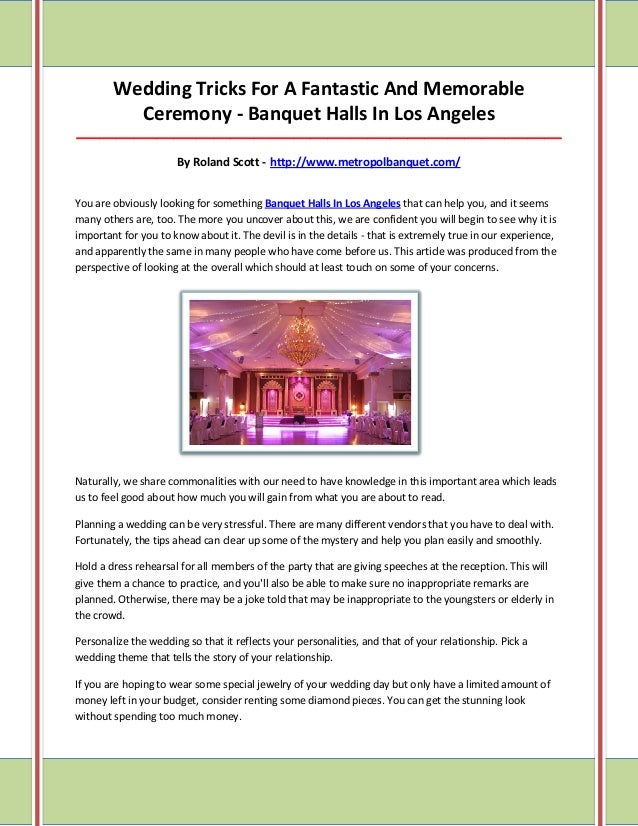 Wedding Tricks For A Fantastic And Memorable Ceremony - Banquet Halls In Los Angeles _____________________________________...