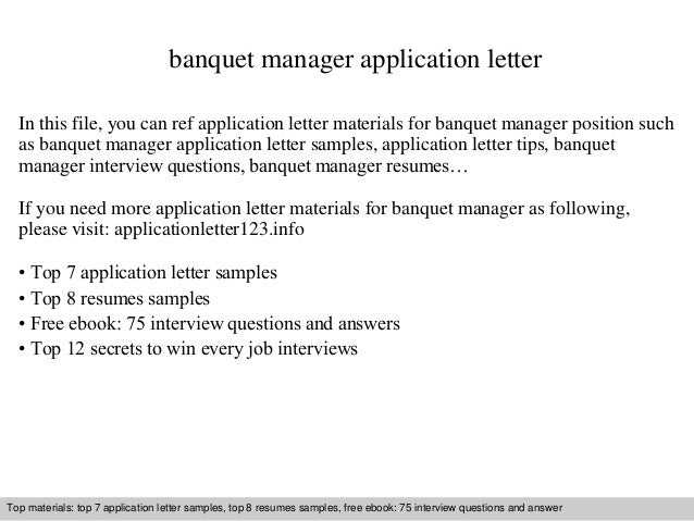 banquet manager application letter in this file you can ref application letter materials for banquet - Banquet Manager Cover Letter