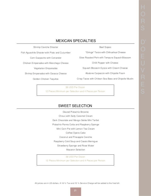 H O R S D' O E U V R E S SWEET SELECTION Shrimp Ceviche Shooter Fish Aguachile Shooter with Pisto and Cucumber Corn Gazpac...