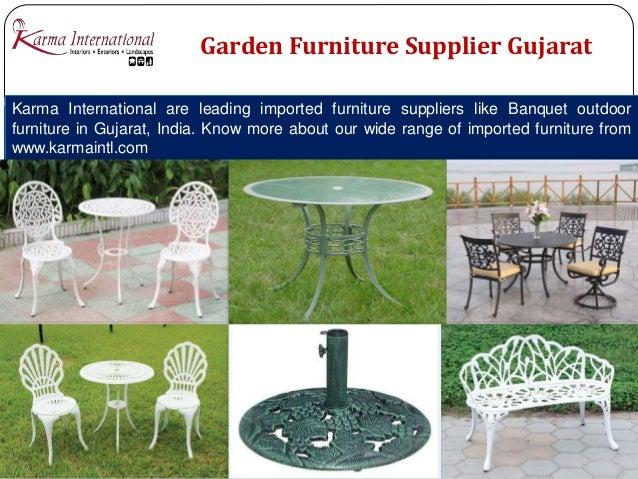 8  Garden Furniture Supplier. Designer furniture collection Gujarat