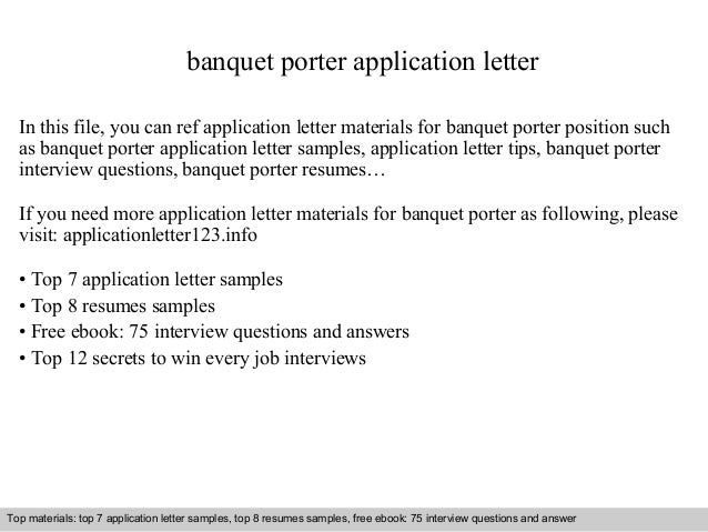 banquet porter application letter in this file you can ref application letter materials for banquet application letter sample - Banquet Porter Sample Resume