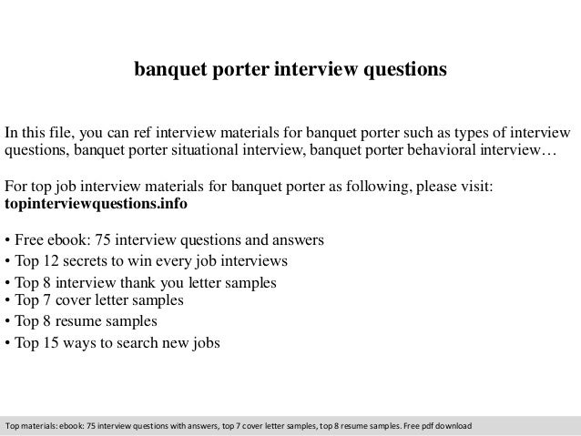 banquet porter interview questions in this file you can ref interview materials for banquet porter - Banquet Porter Sample Resume