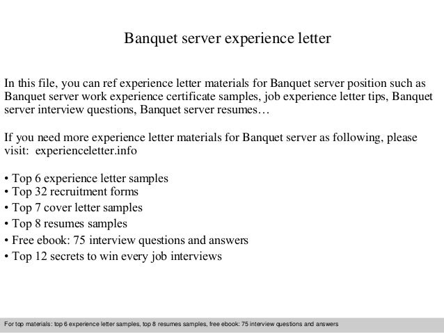 banquet server experience letter in this file you can ref experience letter materials for banquet