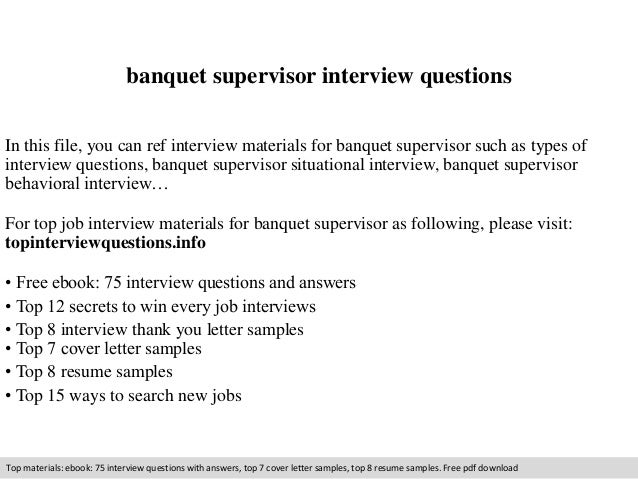 banquet supervisor interview questions in this file you can ref interview materials for banquet supervisor. Resume Example. Resume CV Cover Letter