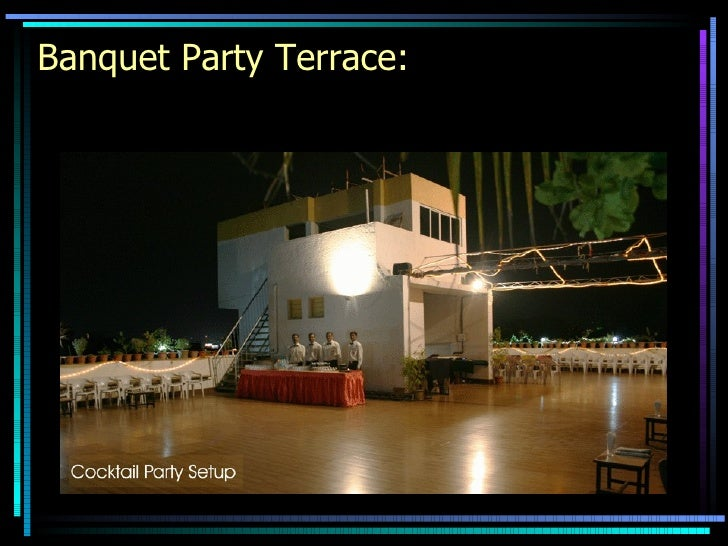 Banquet Party Terrace: