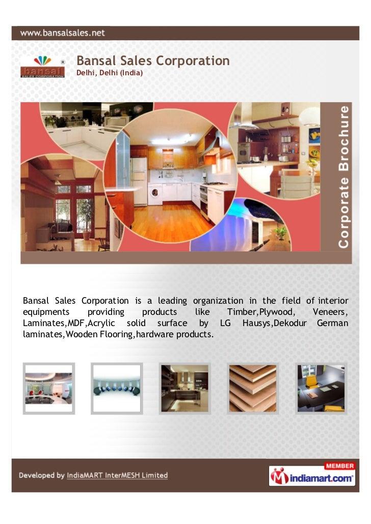 Bansal Sales Corporation            Delhi, Delhi (India)Bansal Sales Corporation is a leading organization in the field of...