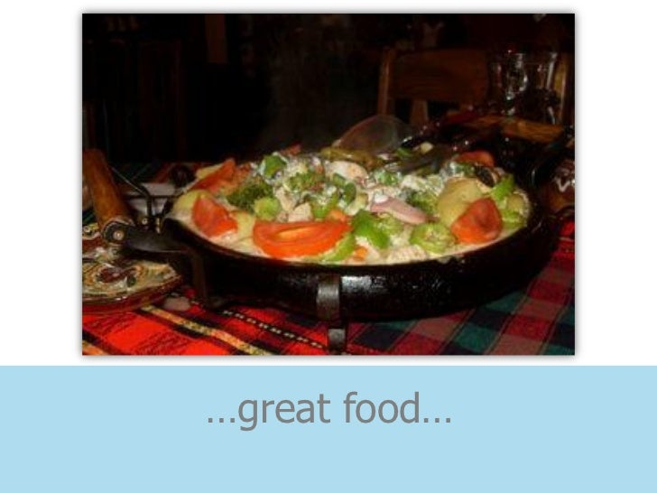 …great food…