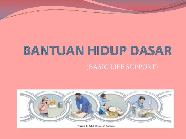 (BASIC LIFE SUPPORT)