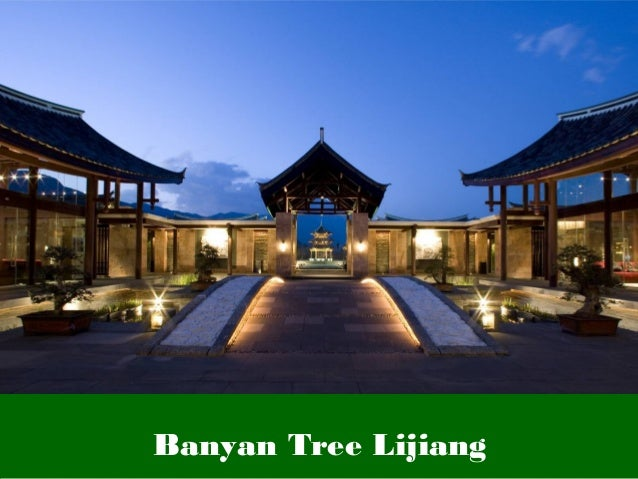 Banyan Tree LijiangBanyan Tree Lijiang