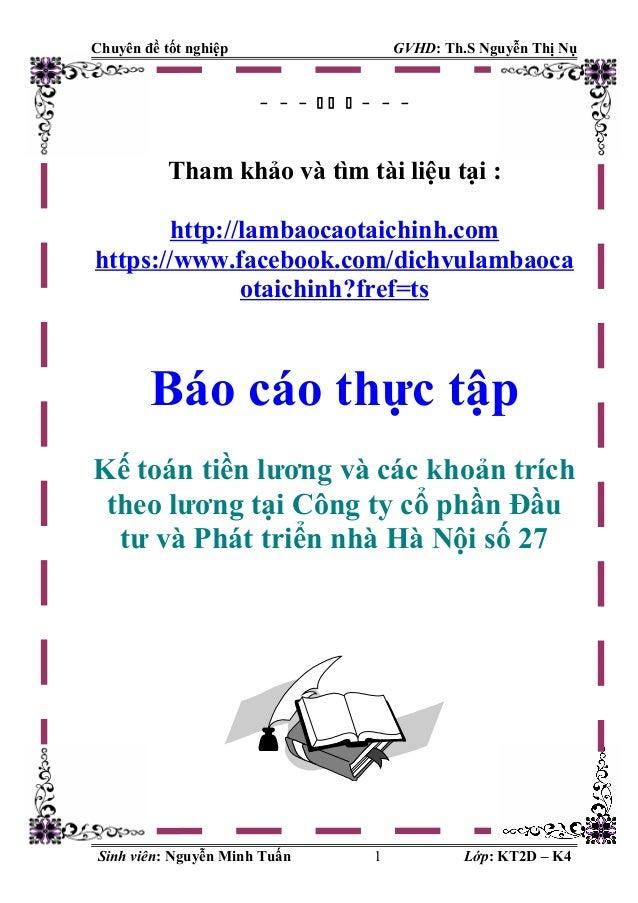 Chuyên đề tốt nghiệp  GVHD: Th.S Nguyễn Thị Nụ  - - -   - - -  Tham khảo và tìm tài liệu tại : http://lambaocaotaichinh...
