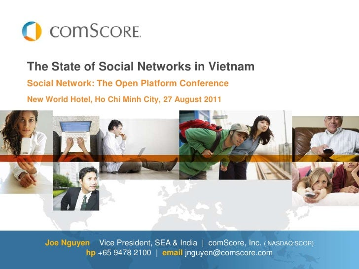 The State of Social Networks in Vietnam<br />Social Network: The Open Platform Conference<br />New World Hotel, Ho Chi Min...