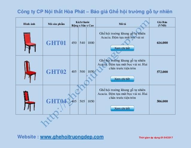 Công ty CP Nội thất Hòa Phát – Báo giá Ghế hội trường gỗ tự nhiên Website : www.ghehoitruongdep.com Thời gian áp dụng:01/0...